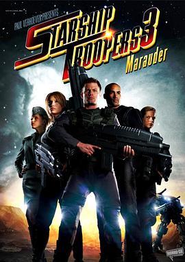 星河战队3:掠夺者StarshipTroopers3:Marauder