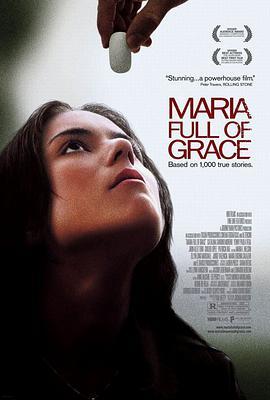 万福玛丽亚 Maria Full of Grace